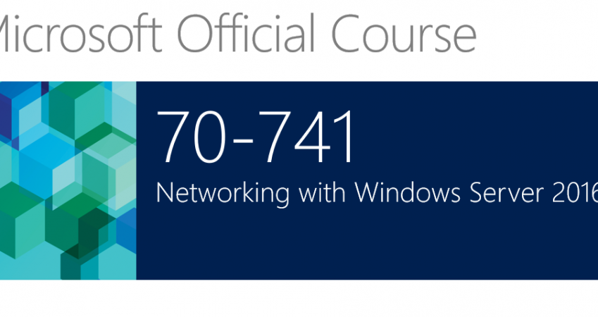 741 Networking with Windows Server 2016