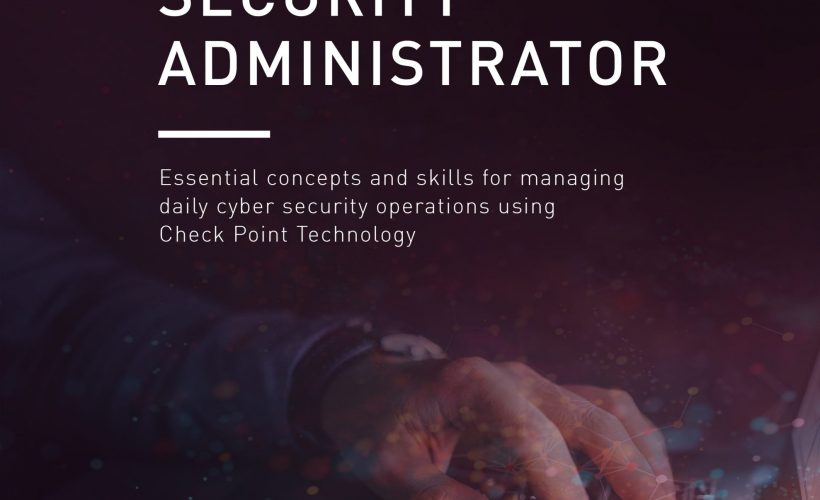 CCSA – Check Point Certified Admin (CCSA) R80.x